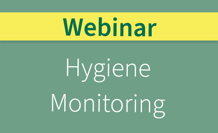 Hygiene Monitoring: Are You Getting The Most From Your System?