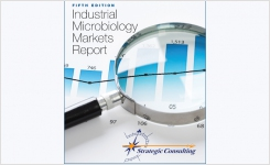 Fifth Edition Industrial Microbiology Markets Report - Strategic Consulting